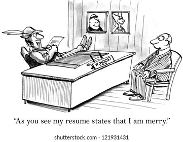 """As you see my resume states that I am merry."""