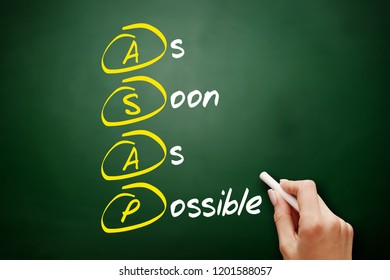 ASAP - As Soon As Possible acronym, business concept on blackboard