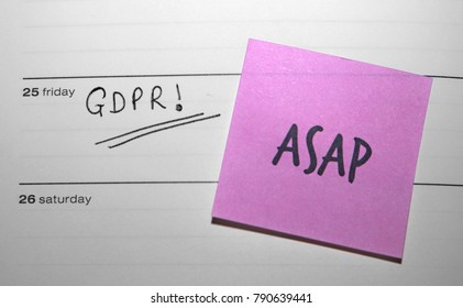 """""""ASAP"""" Sticky Note Reminder for the General Data Protection Regulation (GDPR) - Friday 25 May 2018"""