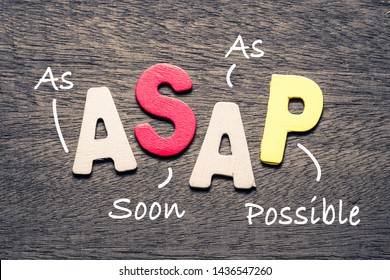 ASAP wooden alphabets on wood background with text acronym (As Soon As Possible)