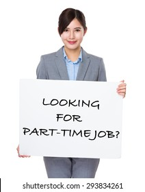 Asian businesswoman holding a placard showing with looking for part-time job phrases