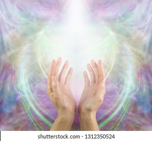 Ask Believe Receive in the Power of Love - female with hands reaching up into a white light against a beautiful angelic ethereal cup shaped background and copy space above