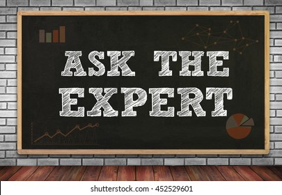 ASK THE EXPERT on brick wall and chalkboard background