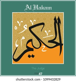Asmaul husna, 99 names of Allah. Every name has a different meaning. It can be used as wall panel, greeting card, banner.  Al Hakam - The Judge