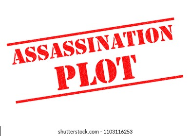 ASSASSINATION PLOT red Rubber Stamp over a white background.