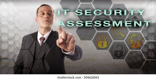 Assertive and self-assured assessor is pushing IT SECURITY ASSESSMENT onscreen. Information technology concept for corporate computer security, security policy creation and risk identification.