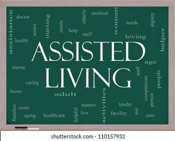 Assisted Living Word Cloud Concept on a Blackboard with great terms such as health, care, elderly, help, tender, needs and more