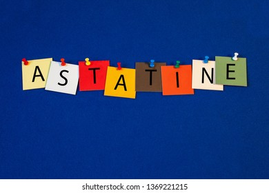 Astatine – one of a complete periodic table series of element names - educational sign or design for teaching chemistry.