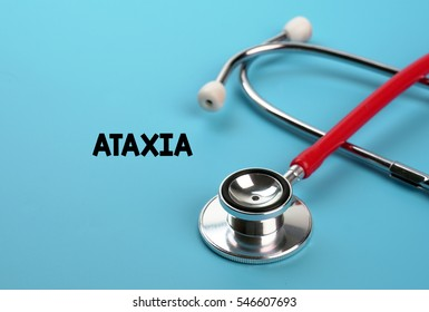 ATAXIA - MEDICINE CONCEPT