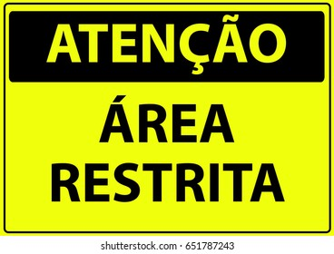 ATTENTION RESTRICTED AREA