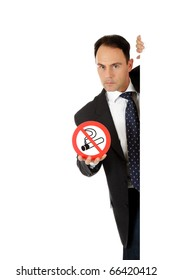 "Attractive businessman behind wall showing ""no smoking"" sign. Copy paste. Studio shot. White background."