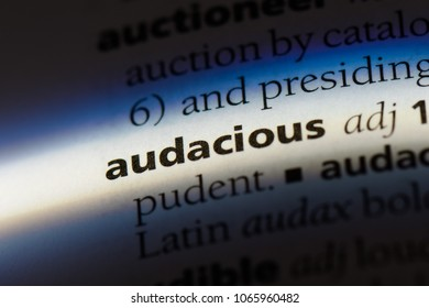 audacious word in a dictionary. audacious concept.