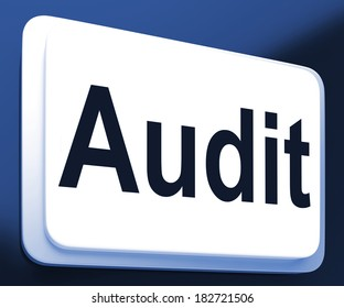 Audit Button Showing Auditor Validation Or Inspection
