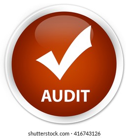 Audit (validate icon) brown glossy round button