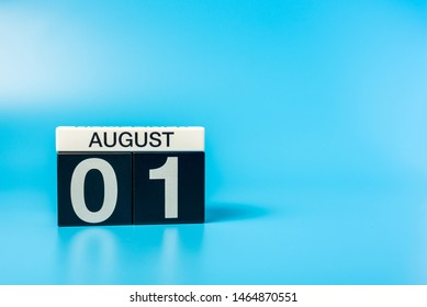 August 1st. Image of 1 august color calendar on blue background. Summer day. Empty space for text