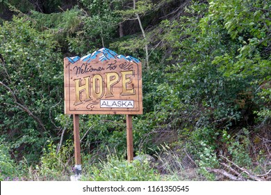 AUGUST 6 2018 - HOPE, ALASKA: Sign welcomes visitors to the rural Alaskan city of Hope, Alaska, known for its famous salmon fishing. The village is located Kenai Peninsula Borough in the U.S.