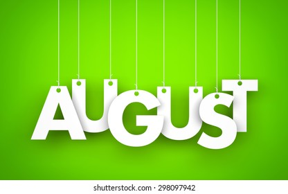 August - word hanging on the ropes