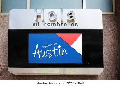 AUSTIN, TEXAS - MARCH 8, 2017: SXSW South by Southwest Annual music, film, and interactive conference and festival. Austin Convention Center, Welcome to Austin sign on the wall
