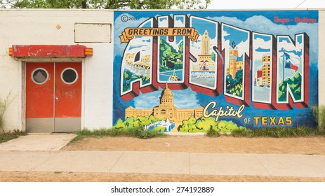 """AUSTIN, TX/USA - APRIL 11, 2015: """"Greetings From Austin - Capitol of Texas"""" postcard mural, at the Roadhouse Relics building."""