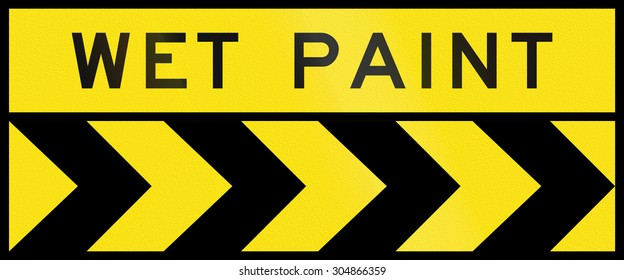 Australian chevron alignment pointing to the right with the words: Wet paint