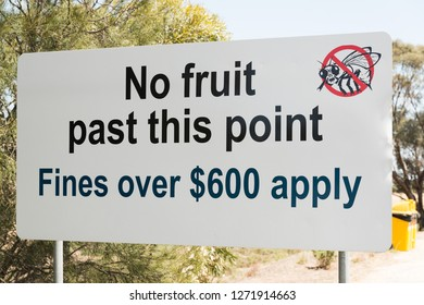 Australian fruit fly quarantine area warning road sign