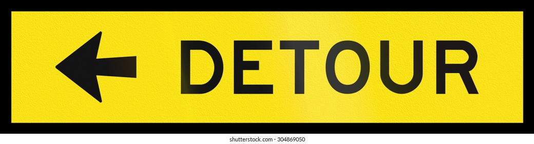 An Australian temporary road sign - Detour to the left