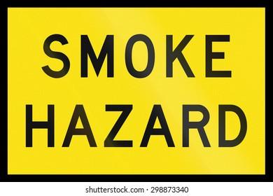 An Australian temporary road sign - Smoke Hazard