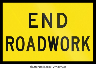 An Australian temporary roadwork sign - End roadwork