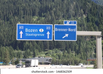 Austria Italy boder  a13, June 29 2019 - The highway sign on the autobahn transit route a13 through the alps that is causing heated arguments between Germany and Austria