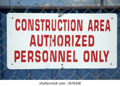 'Authorized Personnel Only Area' Sign.