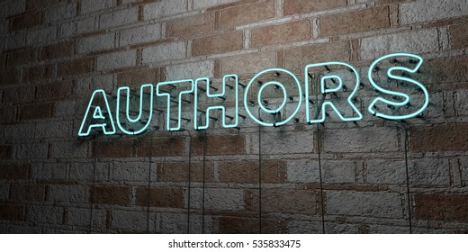 AUTHORS - Glowing Neon Sign on stonework wall - 3D rendered royalty free stock illustration.  Can be used for online banner ads and direct mailers.