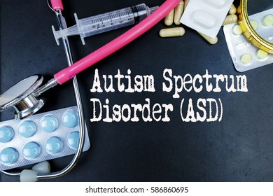 Autism Spectrum Disorder (ASD)  word, medical term word with medical concepts in blackboard and medical equipment background.