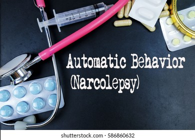 Automatic Behavior (Narcolepsy) word, medical term word with medical concepts in blackboard and medical equipment background.