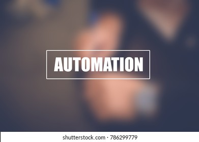 Automation, technology and business concept