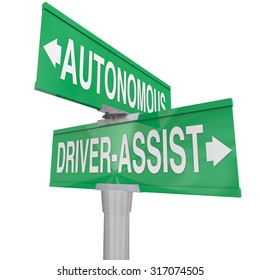 Autonomous Driving and Driver Assist words on two way road signs to illustrate the differences between the vehicle technologies