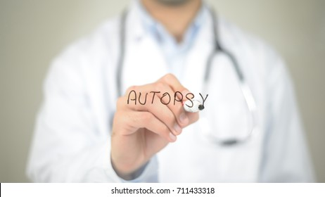 Autopsy , Doctor writing on transparent screen
