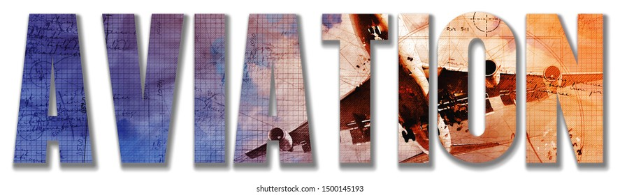 Aviation Text mixed with a Artsy Picture of an Airplane in the Sky Foreground Image on White Background