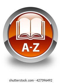 A-Z (book icon) glossy brown round button