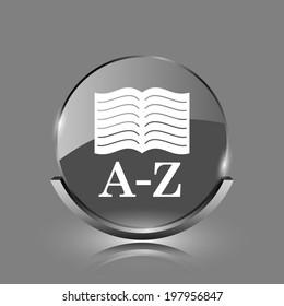 A-Z book icon. Shiny glossy internet button on grey background.