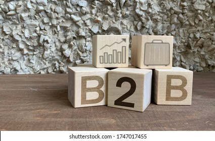 B2B, Wooden cubes with the abbreviation B2B, business and financial concept, B2B marketing .