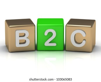 B2C Business to Consumer symbol on gold and green cubes on white background