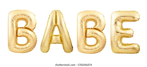 BABE word made of golden inflatable party balloons isolated on white background. BABE slang concept