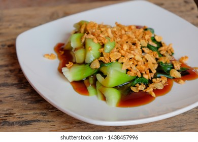 Baby Choy Vegetable With Oyster Sauce And Fried Garlic