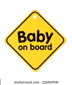 Baby on board sign on the white background. Isolated on white
