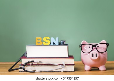 Bachelor of Science in Nursing BSN theme with pink piggy bank with chalkboard in the background as concept image of the costs of education