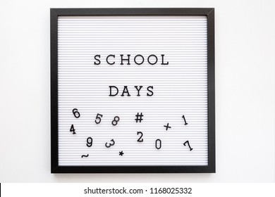 Back to school concept. School days notice on message board