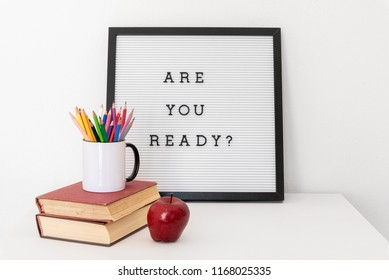 Back to school concept. Are you ready notice on message board