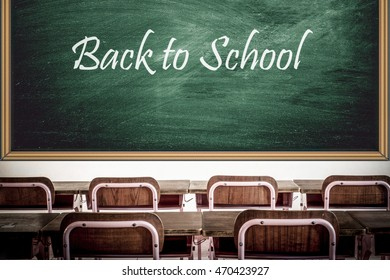 Back to school on chalk board in the class room