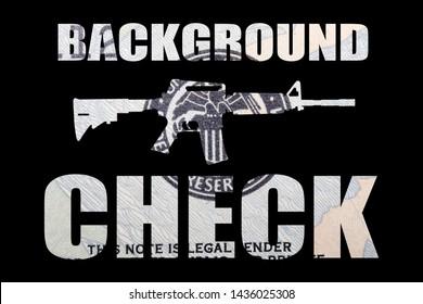 Background Checks, Guns and Money on Black Background