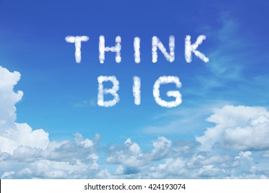 background of clear blue sky with think big cloud text